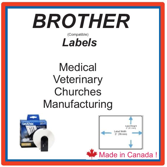 BROTHER  (COMP) LABELS - MADE BY US !   IN CANADA